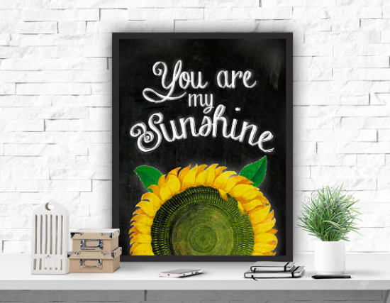 You Are My Sunshine Digital Print Wall Decor Sunflower Printable Watercolour Quote Art Chalkboard