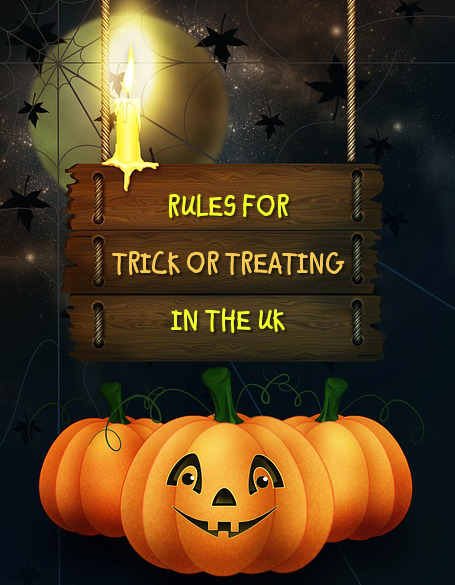 Rules, guidelines, etiquette for Trick or Treating in the UK how to go