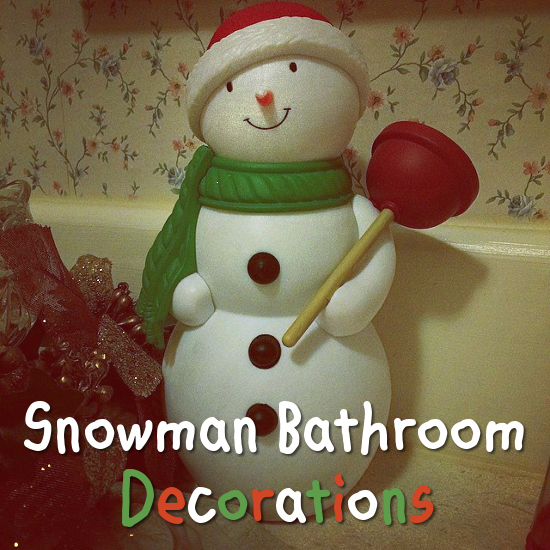 Snowman Bathroom Decorations And Accessories