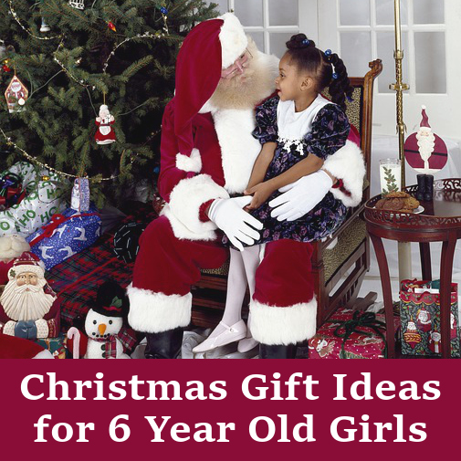 christmas gifts girls 6 years old - What To Get 6 Year Old Little Girl For Christmas