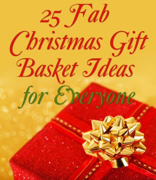 25 christmas gift basket ideas to put together Ideas for womens christmas gifts under 25