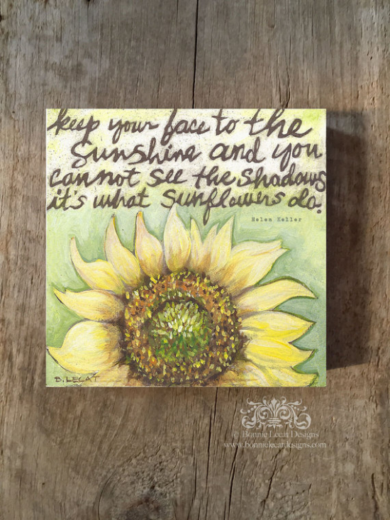 Sunflower Quote Wall Art Yellow Flowers Encouragement Gift Idea Favorite Quotes Helen Keller