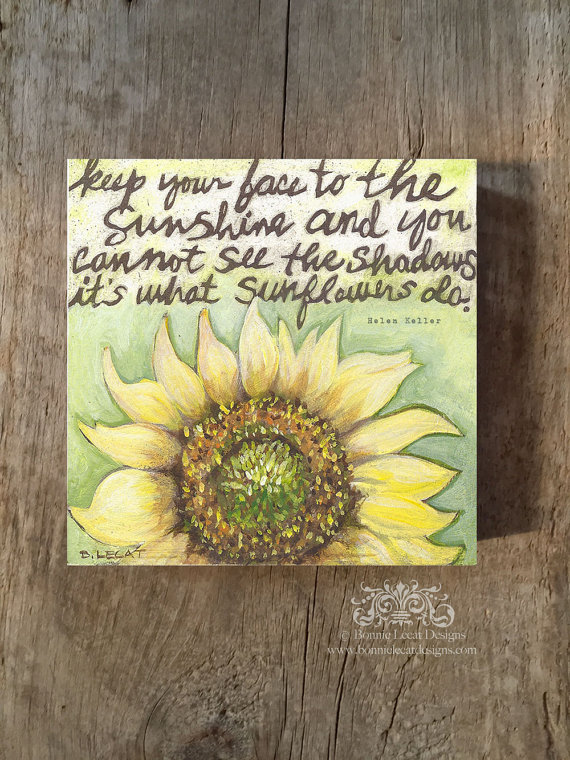 Sunflower Sayings Quotes And Sentiments
