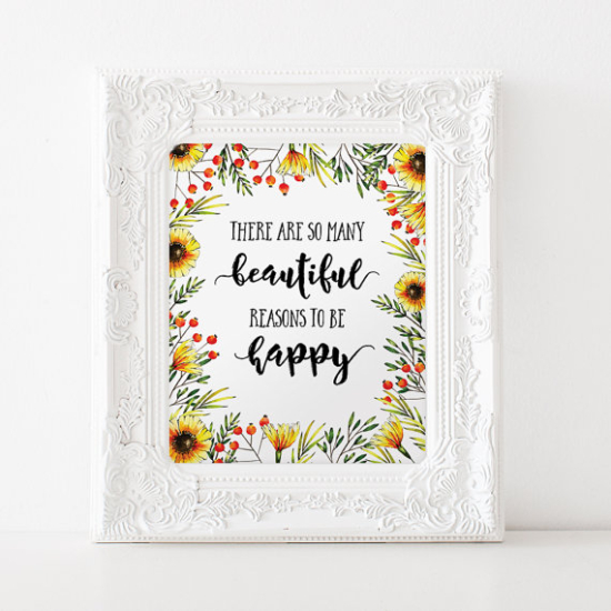 Printable Art So many beautiful reasons to be happy quote floral print inspirational quotation