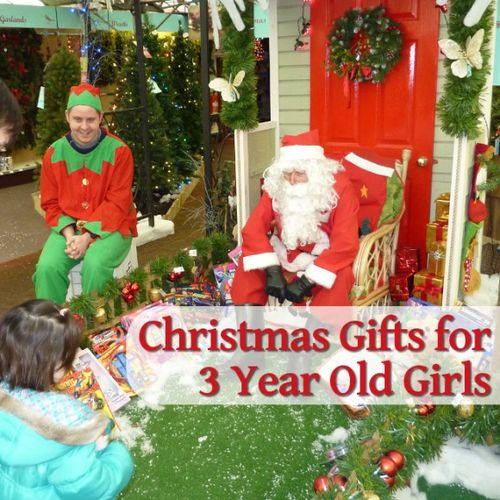 best Christmas gifts 3 year old girls