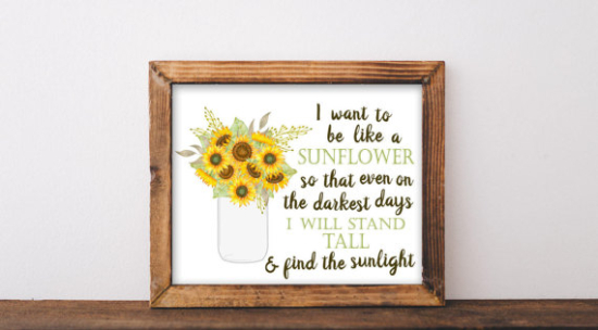 Sunshine art print with yellow sunflower flowers colorful with quote I want to be like a sunflower