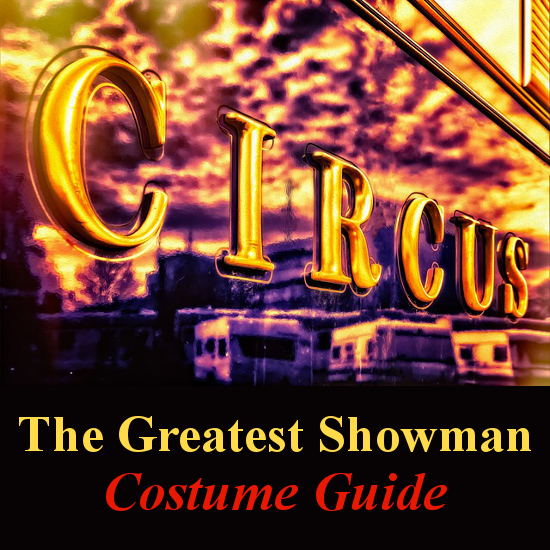 The Greatest Showman Costumes: Lots of Ideas for Halloween dressing up circus costume guide ringmaster