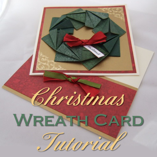 Make an Origami Christmas Wreath Card: Tutorial With Step by Step Instructions