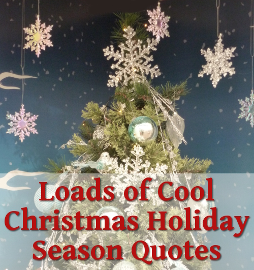 Christmas Holiday Quotes for Cards and Short Greetings for Verses and Wording