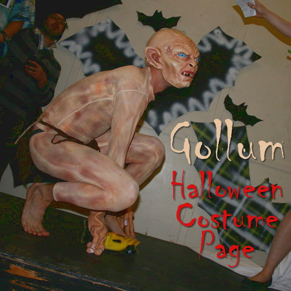 Gollum Halloween Costume and Fancy Dress Halloween Guide Smeagol Lord of the Rings The Hobbit Cosplay LOTR