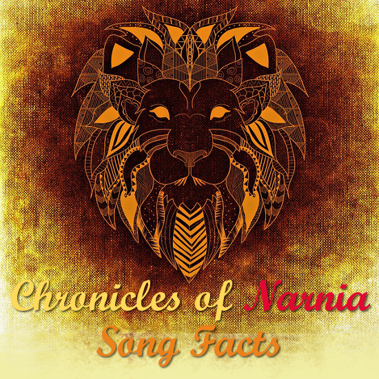 Chronicles of Narnia Song Facts and Favorites Music of the Narnian Movies Soundtracks Recordings Films